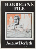 Books:Horror & Supernatural, August Derleth. Harrigan's File. Sauk City: Arkham House, 1975. First edition, first printing. Publisher's binding a...