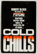 Books:Horror & Supernatural, Robert Bloch. Cold Chills. Garden City: Doubleday, 1977. First edition, first printing. Publisher's binding and dust...