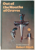 Books:Horror & Supernatural, Robert Bloch. SIGNED/LIMITED. Out of the Mouth of Graves.New York: Mysterious Press, 1979. First edition, limited...