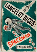 Books:Science Fiction & Fantasy, Nelson Bond. The Remarkable Exploits of Lancelot Biggs: Spaceman. Garden City: Doubleday, 1951. First edition, first...
