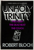 Books:Horror & Supernatural, Robert Bloch. SIGNED/LIMITED. Unholy Trinity. Santa Cruz: Scream/Press, 1986. First edition, limited to 250 nu...