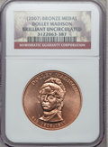 , (2007) Medal Bronze Dolley Madison Brilliant Uncirculated NGC. (#662007)...
