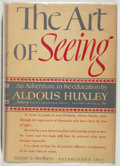 Books:Biography & Memoir, Aldous Huxley. The Art of Seeing. Very good. Unlessotherwise noted, all volumes are first edition, first printi...
