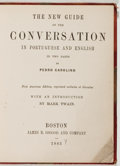Books:Reference & Bibliography, Mark Twain [introduction]. Pedro Carolino. The New Guide of theConversation in Portuguese and English. Osgood, 1883...