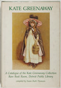 Books:Books about Books, [Kate Greenaway, subject]. Susan Ruth Thomson. A Catalogue of the Kate Greenaway Collection Rare Book Room, Detroit Publ...