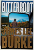 Books:Mystery & Detective Fiction, James Lee Burke. SIGNED. Bitterroot. Fine. Unless otherwisenoted, all volumes are first edition, first printing, oc...