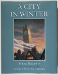 Books:Children's Books, [Chris Van Allsburg, illustrator]. SIGNED BY VAN ALLSBURG. MarkHelprin. A City in Winter. Fine. Unless otherwise no...
