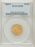 Liberty Quarter Eagles, 1865-S $2 1/2 XF40 PCGS....