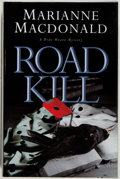 Books:Mystery & Detective Fiction, Marianne Macdonald. SIGNED. Road Kill. Fine. Unlessotherwise noted, all volumes are first edition, first printing, ...
