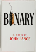 Books:Mystery & Detective Fiction, John Lange [pseudonym of Michael Crichton]. Binary. Fine.Unless otherwise noted, all volumes are first edition,...