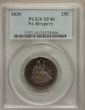 Seated Quarters: , 1839 25C No Drapery XF40 PCGS. PCGS Population (17/104). NGCCensus: (11/98). Mintage: 491,146. Numismedia Wsl. Price for p...