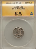 Bust Dimes: , 1834 10C Small 4 -- Cleaned -- ANACS. XF45 Details. JR-5. NGCCensus: (9/237). PCGS Population (10/155). Mintage: 635,000....