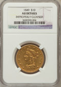 Liberty Eagles: , 1849 $10 -- Improperly Cleaned -- NGC Details. AU. NGC Census:(98/368). PCGS Population (57/101). Mintage: 653,618. Numism...