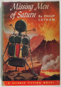 Books:Science Fiction & Fantasy, [Jerry Weist]. Philip Latham. Missing Men of Saturn. Winston, 1953. Very good....