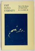 Books:Horror & Supernatural, C. M. Eddy, Jr. Muriel E. Eddy [introduction]. SIGNED. Exit IntoEternity. Oxford Press, 1973. Signed by Muriel Ed...