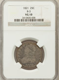 Bust Quarters: , 1821 25C VG10 NGC. B-3. NGC Census: (12/185). PCGS Population(20/230). Mintage: 216,851. Numismedia Wsl. Price for problem...