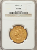 Liberty Eagles: , 1860 $10 AU53 NGC. NGC Census: (19/52). PCGS Population (11/20).Mintage: 15,105. Numismedia Wsl. Price for problem free NG...