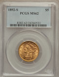Liberty Half Eagles: , 1892-S $5 MS62 PCGS. PCGS Population (56/32). NGC Census: (61/9).Mintage: 298,400. Numismedia Wsl. Price for problem free ...