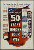 """Movie Posters:Documentary, 50 Years Before Your Eyes (Warner Brothers, 1950). One Sheet (27"""" X 41""""). Documentary. Narrated by Arthur Godfrey, Quentin R..."""