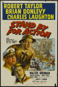 """Movie Posters:War, Stand By For Action (MGM, 1943). One Sheet (27"""" X 41"""") Style D.War. Starring Robert Taylor, Charles Laughton, Brian Donlevy..."""