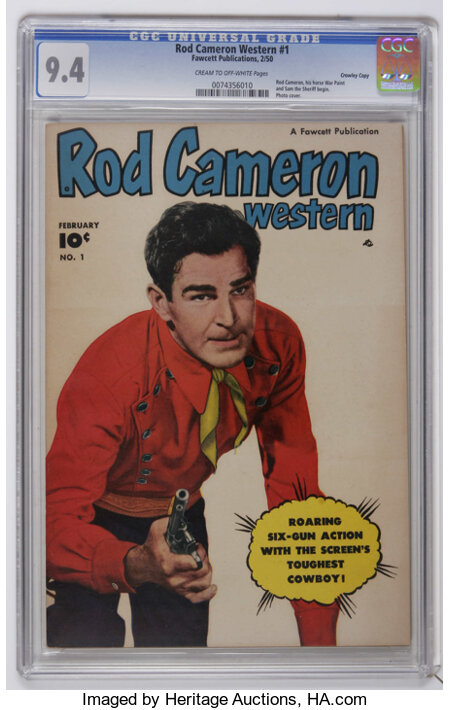 Rod Cameron Western #1 Crowley Copy pedigree (Fawcett, 1950) CGC NM 9.4 Cream to off-white pages. Rod Cameron, his horse War...