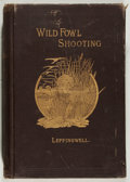 Books:Sporting Books, [Hunting]. William Bruce Leffingwell. Wild Fowl Shooting. Nojacket. Fair. Unless otherwise noted, all volumes are f...
