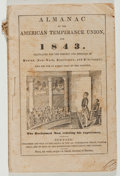 Books:Americana & American History, Almanac of the American Temperance Union. Am. TemperanceUnion, 1843. Twelvemo. Publisher's wrappers. Good....