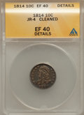 Bust Dimes: , 1814 10C Large Date -- Cleaned -- ANACS. XF40 Details. JR-4. NGCCensus: (3/139). PCGS Population (7/108). Mintage: 421,50...