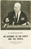 "Autographs:Non-American, Nikita Khrushchev Booklet Signed ""N. Khrushchev"" on titlepage, np, nd. The book is titled: An Account to the Partyan..."