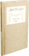 Books:Signed Editions, Willa Cather Inscribed First Edition of April Twilights. (Boston: Richard G. Badger / The Gorham Press, 1903), first edi...