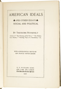 Persuasive Essays For High School  Autographsus Presidents Teddy Roosevelt Inscribed Book American  Ideals And Otheressays By Theodore An Essay On English Language also Proposal Essays Teddy Roosevelt Inscribed Book American Ideals And Other Essays By  Thesis Statement Essay