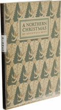 Books:First Editions, Signed Rockwell Kent A Northern Christmas Being the Story of aPeaceful Christmas in the Remote and Peaceful Wilderness ofa...