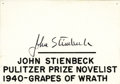 "Autographs:Authors, John Steinbeck Signature on White Card, 2.75"" x 2"", np, nd. Theprinted caption on the card reads: ""John Stienbeck [sic] Pul..."