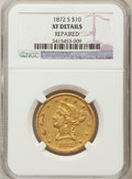 Liberty Eagles, 1872-S $10 -- Repaired -- NGC Details. XF. NGC Census: (9/125).PCGS Population (22/53). Mintage: 17,300. Numismedia Ws...