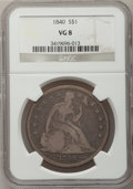 Seated Dollars: , 1840 $1 VG8 NGC. NGC Census: (1/218). PCGS Population (2/285).Mintage: 61,005. Numismedia Wsl. Price for problem free NGC/...