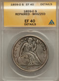 Seated Dollars: , 1859-O $1 -- Whizzed, Repaired -- ANACS. XF40 Details. NGC Census:(16/444). PCGS Population (39/647). Mintage: 360,000. Nu...