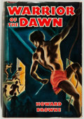 Books:Science Fiction & Fantasy, Howard Browne. Warrior of the Dawn. Reilly & Lee, 1943. Very good....