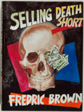 Books:Mystery & Detective Fiction, Fredric Brown. SIGNED/LIMITED. Selling Death Short.McMillan, 1988. Limited to 450 numbered and signed copies....