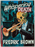 Books:Mystery & Detective Fiction, Fredric Brown. SIGNED/LIMITED. Whispering Death. McMillan,1989. Limited to 450 numbered and signed copies. ...