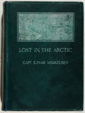 Books:Travels & Voyages, Ejnar Mikkelsen. Lost in the Arctic: Being the Story of the 'Alabama' Expedition, 1909-1912. Heinemann, 1913. Ma...