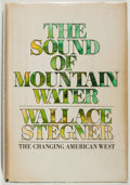Books:Non-fiction, Wallace Stegner. The Sound of Mountain Water. Doubleday, 1969. Very good....