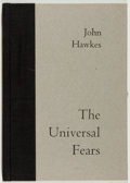 Books:Early Printing, John Hawkes. SIGNED/LIMITED. The Universal Fears. Lord JohnPress, 1978. Limited to 26 lettered and signed copies....