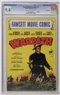 Golden Age (1938-1955):Miscellaneous, Fawcett Movie Comic #13 Warpath - Crowley Copy pedigree (Fawcett, 1951) CGC NM 9.4 Cream to off-white pages. Adapts the 1951...