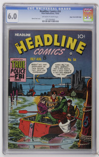 Headline Comics #54 Mile High pedigree (Prize, 1952) CGC FN 6.0 Off-white to white pages. Marvin Stein cover. This is th...