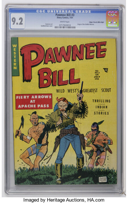 Pawnee Bill #3 Mile High pedigree (Story Comics, 1951) CGC NM- 9.2 White pages. Origin of the Golden Warrior. Lou Cameron ar...