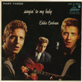 "Music Memorabilia:Recordings, Eddie Cochran ""Singing To My Baby"" (Part 3) EP Liberty 3061 (1958).The three EPs the legendary rocker left us are all rare ..."