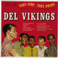 "Music Memorabilia:Recordings, Del Vikings ""They Sing... They Swing"" LP Mercury 20314 (1957). Not quite as rare as the EP we're featuring of the group, it'..."