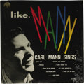 """Music Memorabilia:Recordings, """"Like, Carl Mann"""" LP Phillips International 1960 (1960). The youngRockabilly artist had a regular radio gig by the age of 1..."""