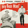 "Music Memorabilia:Recordings, Frank Frost ""Hey Boss Man!"" LP Phillips International 1975 Mono(1961). One of the legends of Blues harp actually played gui..."
