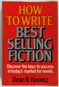 Books:Books about Books, Dean R. Koontz. How to Write Best-Selling Fiction. Writer's Digest, 1981. Near fine....